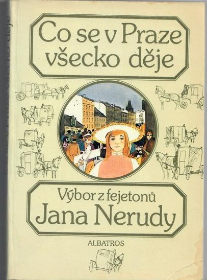 Co se v Praze všecko děje - Neruda - Knihy