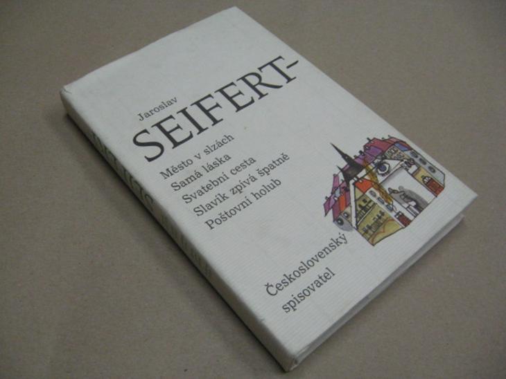 Seifert J. MĚSTO V SLZÁCH, SAMÁ LÁSKA... 1989 - Knihy
