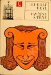 Vavříny s trny-Rudolf Deyl