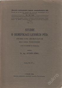 Studie o humifikaci lesních půd - Ant. Němec 1928