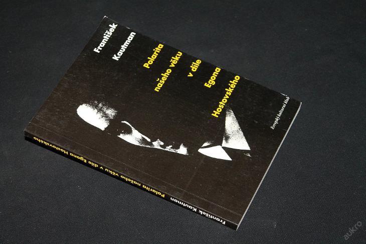 Polarita našeho věku v díle Egona Hostovského (1) - Knihy