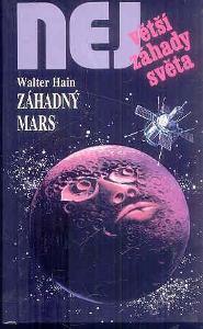 Největší záhady světa - ZÁHADNÝ MARS