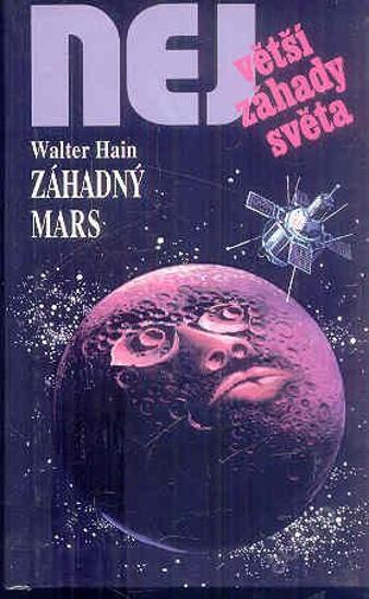 Největší záhady světa - ZÁHADNÝ MARS - Knihy