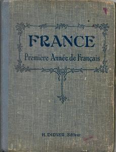 France Premiére Année de Francais