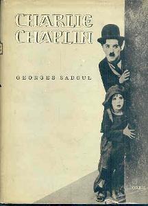G.Sadoul - Charlie Chaplin