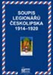 SOUPIS LEGIONÁŘŮ ČESKOLIPSKA 1914 - 1920