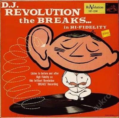 Dj Revolution - The Breaks - Mixtape