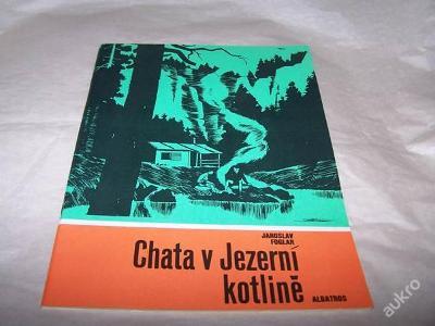 CHATA V JEZERNÍ KOTLINĚ/Foglar 1989 karavana /bz8/