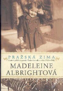 M.ALBRIGHTOVÁ - PRAŽSKÁ ZIMA