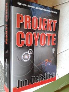 J.DEFELICE: PROJEKT COYOTE -  JAKO NOVÁ