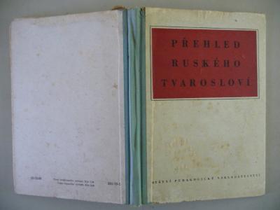 PŘEHLED RUSKÉHO TVAROSLOVÍ - SPN 1955