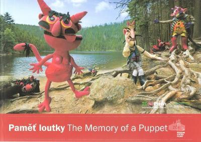 PAMĚŤ LOUTKY / THE MEMORY OF A PUPETS
