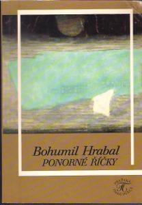 Bohumil Hrabal - Ponorné říčky