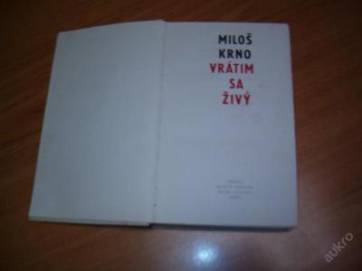 Vrátím se živý - Miloš Krňo