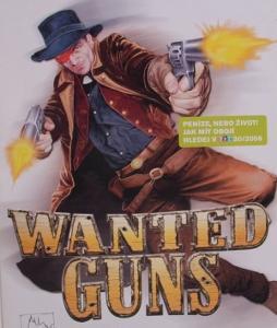 Wanted Guns - kvalitní akce za dobrou cenu!