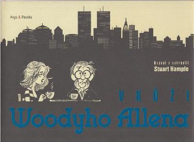 V kůži Woodyho Allena - St. Hample 2013