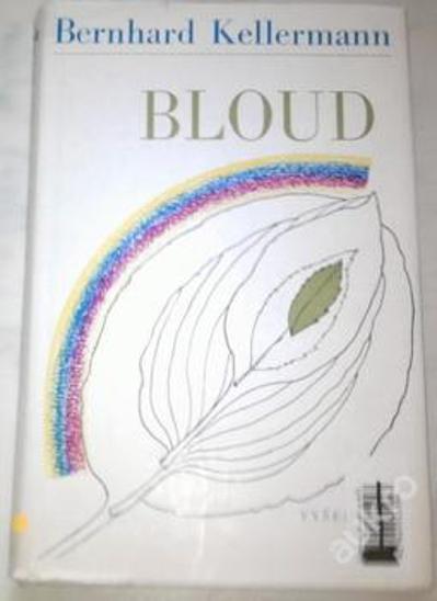 Bloud-Bernhard Kellermann - Knihy