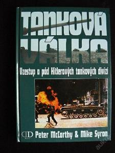 Vzestup a pád Hitlerových tankových divizí - Tanková válka