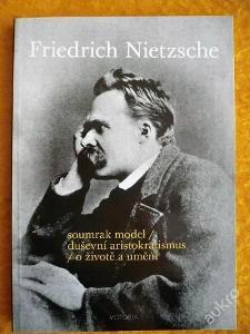 SOUMRAK MODEL * O ŽIVOTĚ A UMĚNÍ - F. Nietzsche