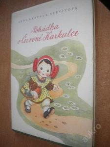 Servítová - Pohádka o Červené Karkulce - 1946