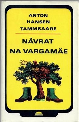 Návrat na Vargamäe - Tammsaare