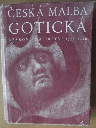 Česká malba gotická deskové malířství 1350-1450