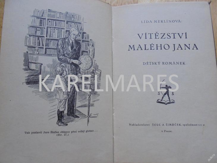 VÍTĚZSTVÍ MALÉHO JANA, LÍDA MERLÍNOVÁ, - Knihy