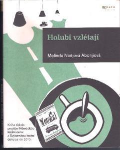 Abonjiová Nadjová, Melinda - Holubi vzlétají