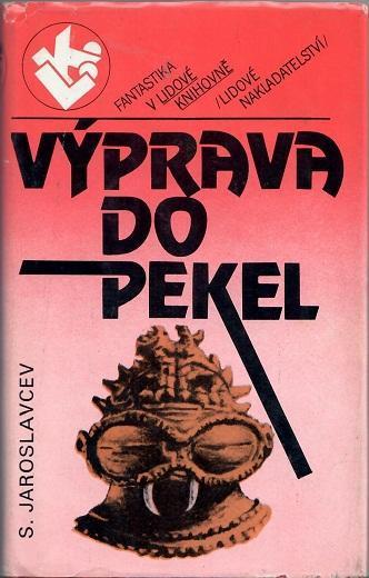 Výprava do pekel - Jaroslavcen - Knihy