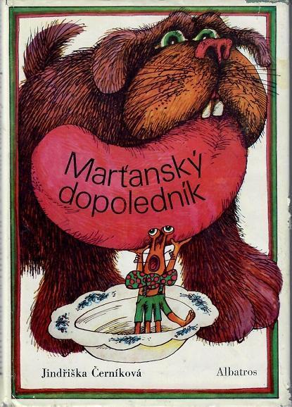 Marťanský dopoledník - Černíková - Knihy