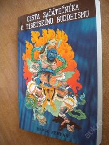 Newman - Cesta začátečníka k tibetskému buddhismu