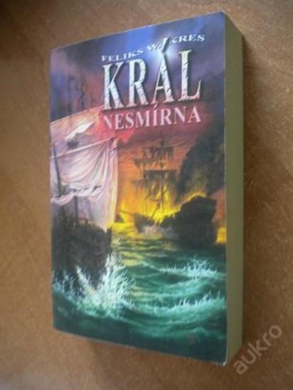 Kres Felix W. - Král nesmírna - Knihy
