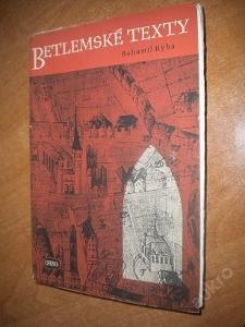 Ryba Bohumil - Betlémské texty - 1951
