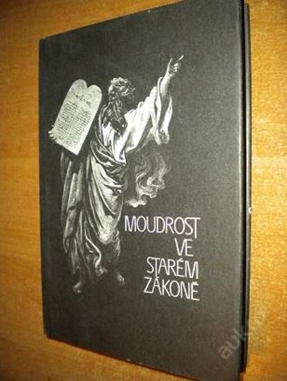Flossmann - Moudrost ve starém zákoně - 1989 - Knihy