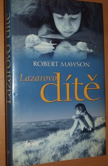 Lazarovo dítě - Mawson