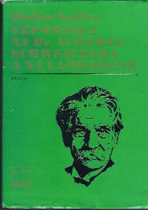 Vzpomínky na Dr.Alberta Schweitzera a na Lambaréné