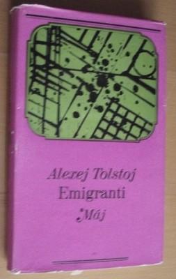 Emigranti - A. Tolstoj