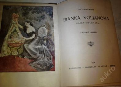 Bianka Voljanova-Grossová-Kubik  vydáno: 1926