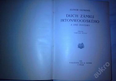 Duch zámku Irtonwoodského a jiné povíd vydáno:1925