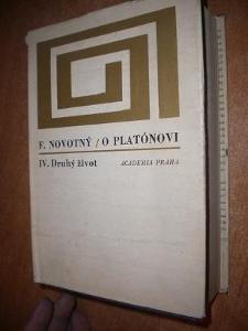 Novotný - O Platónovi IV - Druhý život
