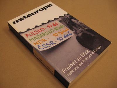 OSTEUROPA Freiheit im Blick 1989 2009