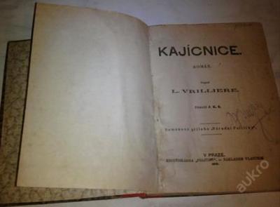 Kajícnice-L.Vrilliere vydáno: 1910