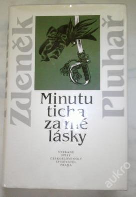 Minutu ticha za mé lásky-Zdeněk Pluhař - Knihy