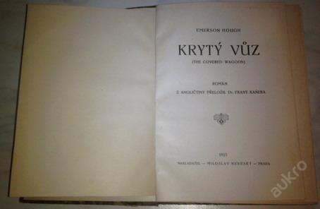 Krytý vůz-Emerson Houch vydáno: 1925