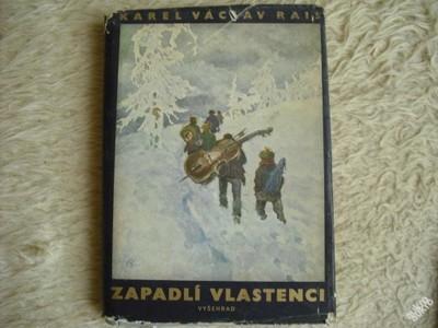 ZAPADLÍ VLASTENCI - KAREL VÁCLAV RAIS
