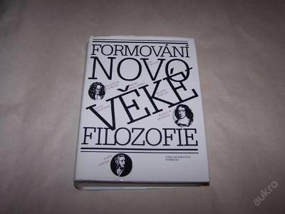 FORMOVÁNÍ NOVOVĚKÉ FILOSOFIE r.1989 /46/