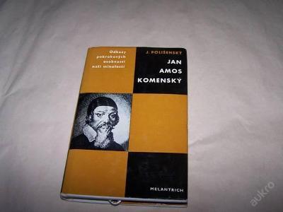 JAN AMOS KOMENSKÝ /J.Polišenský r.1972 /92/