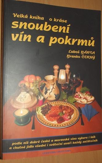Velká kniha o snoubení vín a pokrmů - Bárta,Černý