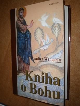 Wangerin - Kniha o Bohu