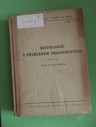 Histologie s přehledem organogenese